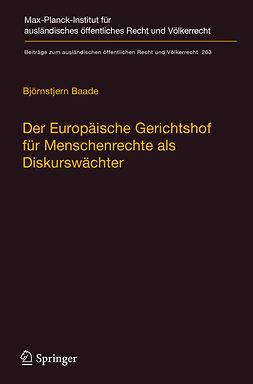 Baade, Björnstjern - Der Europäische Gerichtshof für Menschenrechte als Diskurswächter, e-bok
