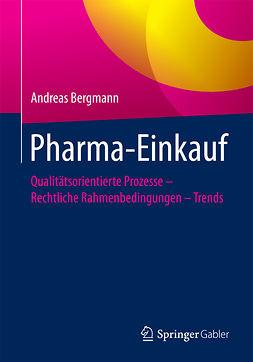 Bergmann, Andreas - Pharma-Einkauf, ebook