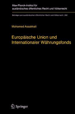 Assakkali, Mohamed - Europäische Union und Internationaler Währungsfonds, ebook