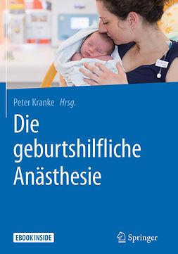 Kranke, Peter - Die geburtshilfliche Anästhesie, ebook