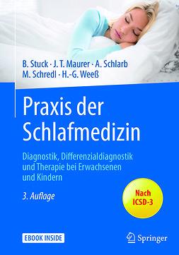 Maurer, Joachim T. - Praxis der Schlafmedizin, ebook