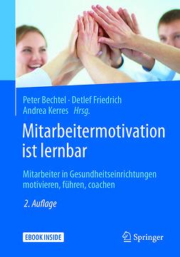 Bechtel, Peter - Mitarbeitermotivation ist lernbar, ebook