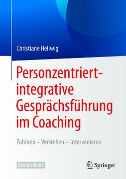 Hellwig, Christiane - Personzentriert-integrative Gesprächsführung im Coaching, ebook