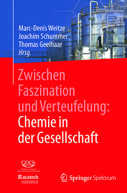 Geelhaar, Thomas - Zwischen Faszination und Verteufelung: Chemie in der Gesellschaft, ebook