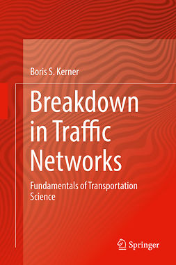 Kerner, Boris S. - Breakdown in Traffic Networks, ebook