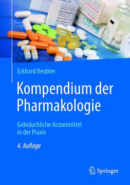 Beubler, Eckhard - Kompendium der Pharmakologie, e-kirja