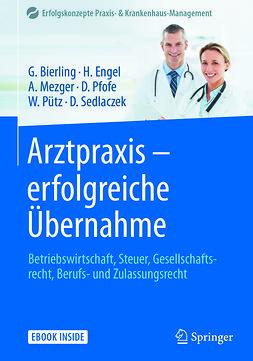 Bierling, Götz - Arztpraxis - erfolgreiche Übernahme, ebook