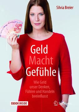 Breier, Silvia - Geld Macht Gefühle, ebook