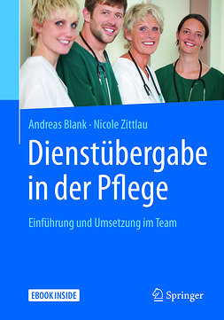Blank, Andreas - Dienstübergabe in der Pflege, ebook