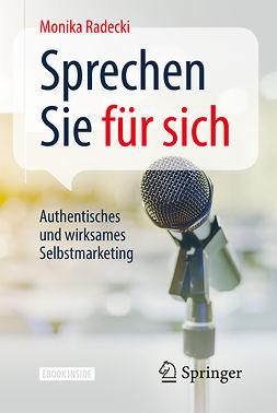 Radecki, Monika - Sprechen Sie für sich, ebook