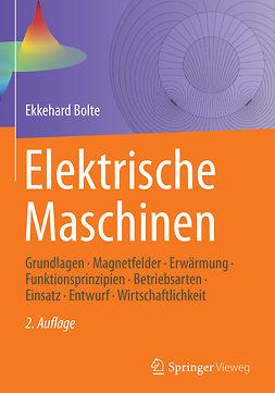 Bolte, Ekkehard - Elektrische Maschinen, ebook