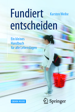 Weihe, Karsten - Fundiert entscheiden, ebook