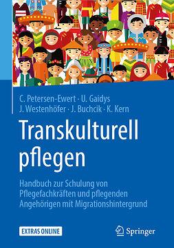 Buchcik, Johanna - Transkulturell pflegen, ebook