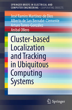 Bernabé-Clemente, Alberto de San - Cluster-based Localization and Tracking in Ubiquitous Computing Systems, ebook