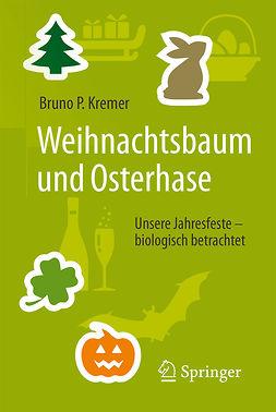 Kremer, Bruno P. - Weihnachtsbaum und Osterhase, ebook