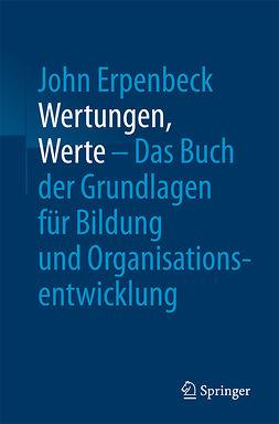 Erpenbeck, John - Wertungen, Werte – Das Buch der Grundlagen für Bildung und Organisationsentwicklung, ebook