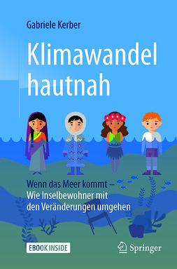 Kerber, Gabriele - Klimawandel hautnah, ebook
