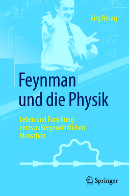 Resag, Jörg - Feynman und die Physik, e-bok