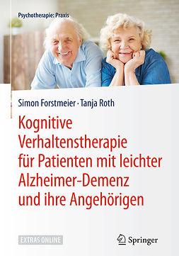 Forstmeier, Simon - Kognitive Verhaltenstherapie für Patienten mit leichter Alzheimer-Demenz und ihre Angehörige, ebook