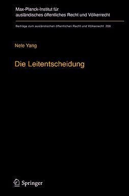 Yang, Nele - Die Leitentscheidung, ebook