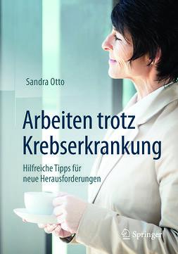 Otto, Sandra - Arbeiten trotz Krebserkrankung, ebook