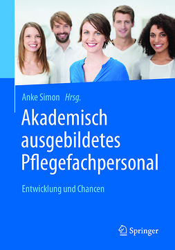 Simon, Anke - Akademisch ausgebildetes Pflegefachpersonal, ebook
