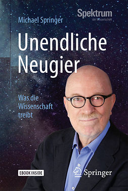 Springer, Michael - Unendliche Neugier, ebook
