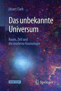 Clark, Stuart - Das unbekannte Universum, ebook