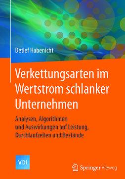 Habenicht, Detlef - Verkettungsarten im Wertstrom schlanker Unternehmen, ebook