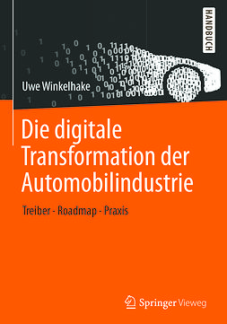 Winkelhake, Uwe - Die digitale Transformation der Automobilindustrie, ebook