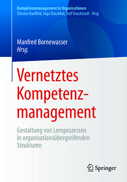 Bornewasser, Manfred - Vernetztes Kompetenzmanagement, ebook