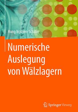 Nguyen-Schäfer, Hung - Numerische Auslegung von Wälzlagern, ebook