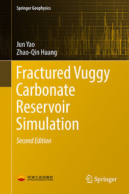 Huang, Zhao-Qin - Fractured Vuggy Carbonate Reservoir Simulation, ebook