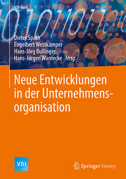Bullinger, Hans-Jörg - Neue Entwicklungen in der Unternehmensorganisation, ebook