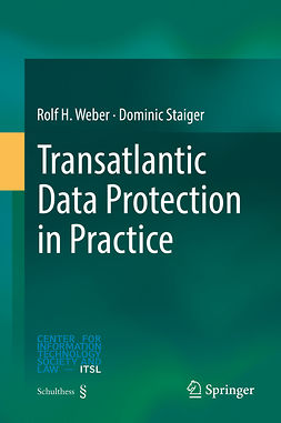 Staiger, Dominic - Transatlantic Data Protection in Practice, ebook