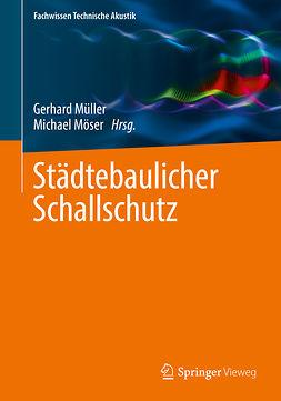 Möser, Michael - Städtebaulicher Schallschutz, ebook