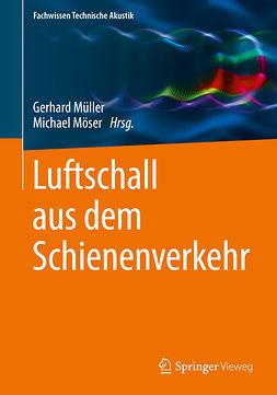 Möser, Michael - Luftschall aus dem Schienenverkehr, ebook