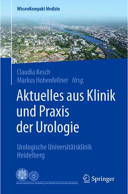 Hohenfellner, Markus - Aktuelles aus Klinik und Praxis der Urologie, ebook