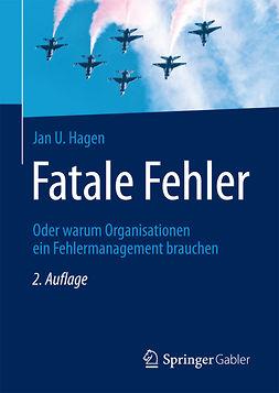 Hagen, Jan U. - Fatale Fehler, ebook