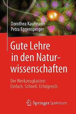 Eggensperger, Petra - Gute Lehre in den Naturwissenschaften, ebook