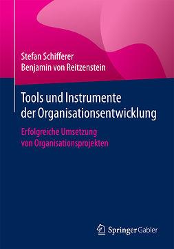 Reitzenstein, Benjamin von - Tools und Instrumente der Organisationsentwicklung, ebook