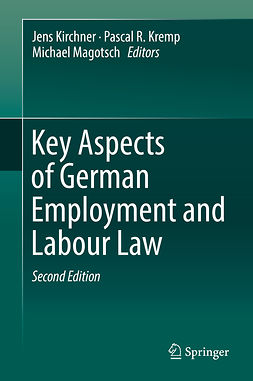 Kirchner, Jens - Key Aspects of German Employment and Labour Law, ebook