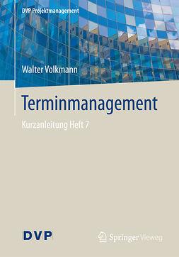 Volkmann, Walter - Terminmanagement, e-kirja