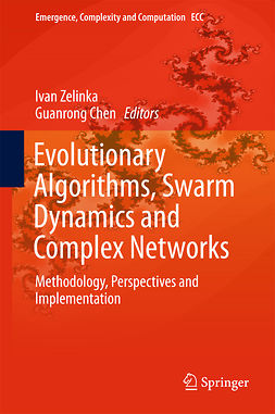 Chen, Guanrong - Evolutionary Algorithms, Swarm Dynamics and Complex Networks, e-bok