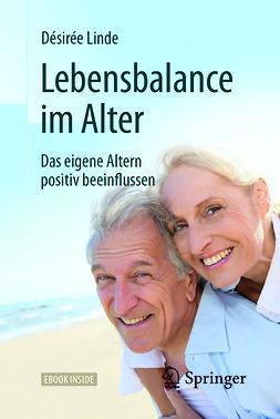 Linde, Désirée - Lebensbalance im Alter, e-bok