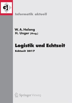 Halang, Wolfgang A. - Logistik und Echtzeit, ebook