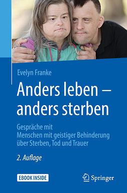 Franke, Evelyn - Anders leben - anders sterben, ebook