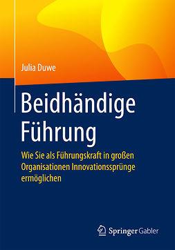 Duwe, Julia - Beidhändige Führung, ebook