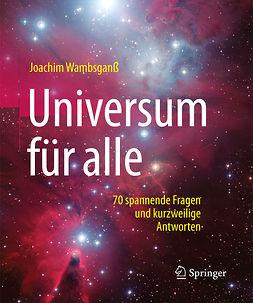 Wambsganß, Joachim - Universum für alle, ebook