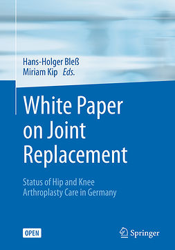 Bleß, Hans-Holger - White Paper on Joint Replacement, e-bok
